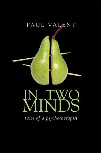 In Two Minds; Tales of a Psychotherapist
