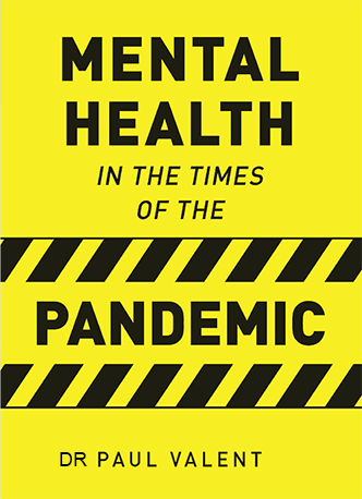 Mental Health in the Times of the Pandemic